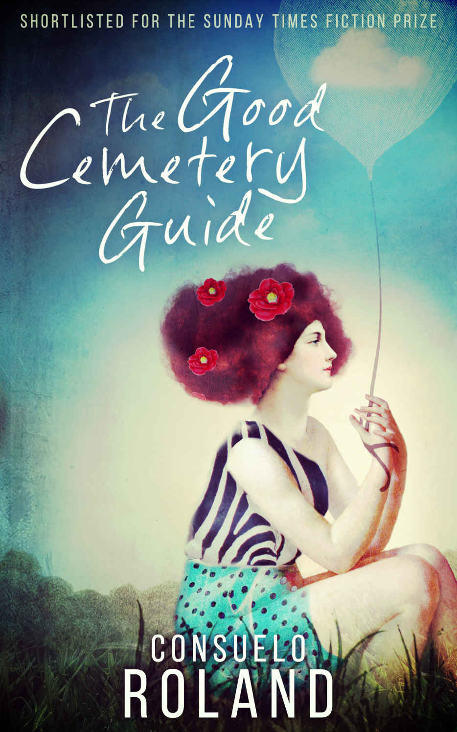 The Good Cemetery Guide, a Contemporary Literary Novel by South African  Author, Consuelo Roland